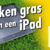 Doe de grastest en win een iPad