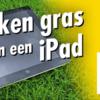 Doe de grastest en win een iPad